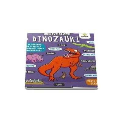 Dinozauri - Micii exploratori (Peste 30 de clapete)