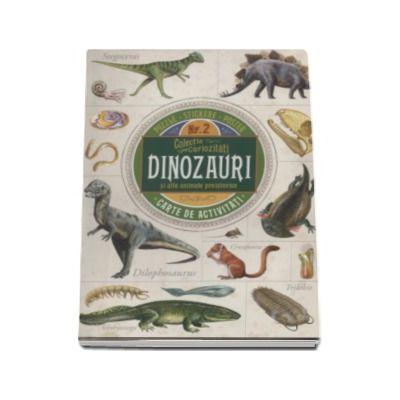Dinozauri si alte animale preistorice. Carte de activitati cu puzzle, stikere si poster