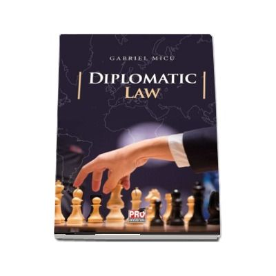 Diplomatic law - Gabriel Micu