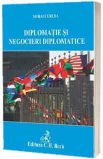 Diplomatie si negocieri diplomatice