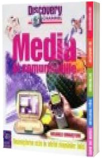 Discovery Channel: Media si comunicatiile