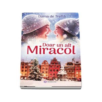 Doar un alt miracol