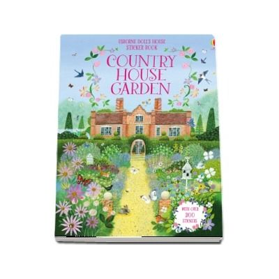 Dolls house sticker book: Country house garden
