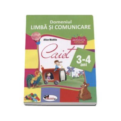 Domeniul Limba si Comunicare 3-4 ani ( Gradinita copiilor isteti )
