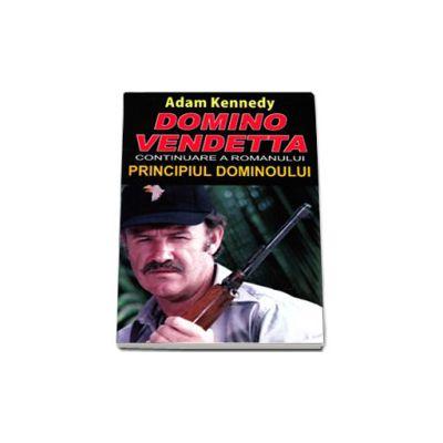 Domino Vendetta (continuarea romanului PRINCIPIUL DOMINOULUI)