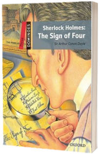 Dominoes Three. Sherlock Holmes. The Sign of Four