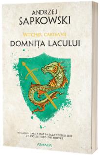 Domnita Lacului- Seria Witcher. Partea a VII-a