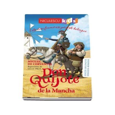 Don Quijote de la Mancha. Editie bilingva engleza-romana