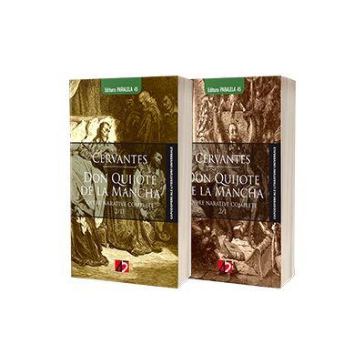 Don Quijote de la Mancha. Opere narative complete - Miguel de Cervantes (Doua volume)