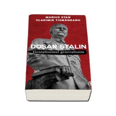 Dosar Stalin. Genialissimul genialissim - Editia a II-a