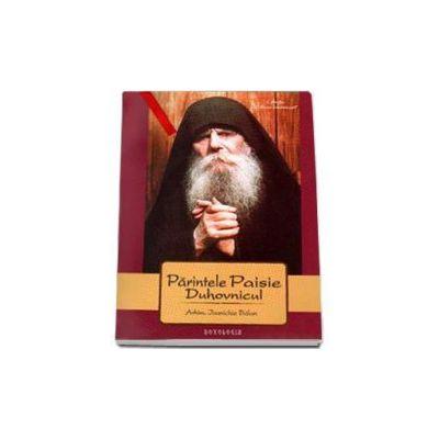 Parintele Paisie duhovnicul - Arhim. Ioanichie Balan