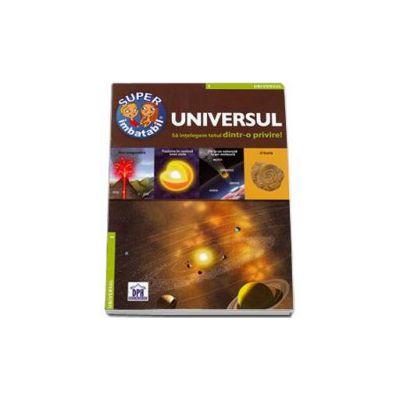 Universul - Sa intelegem totul dintr-o privire ! Super imbatabil
