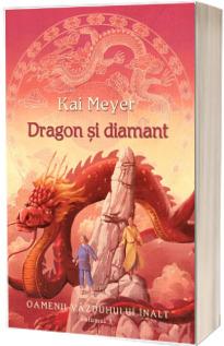 Dragon si diamant (volumul 3 seria Oamenii Vazduhului Inalt)