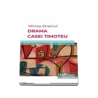 Drama Casei Timoteu. Esential 20