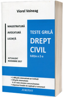 Drept civil - Editia a II-a - Viorel Voineag. Teste grila pentru magistratura, avocatura si licenta, actualizat Noiembrie 2017