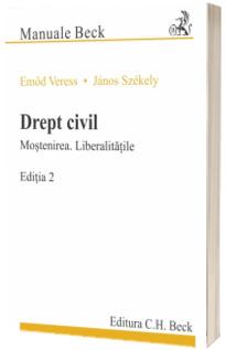 Drept civil. Mostenirea. Liberalitatile