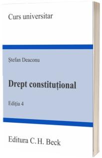 Drept constitutional. Editia 4