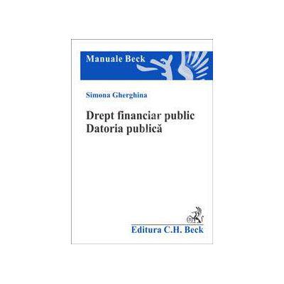 Drept financiar public. Datoria publica. Finantarea investitiilor publice