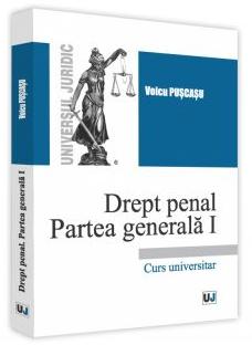 Drept penal. Partea generala I