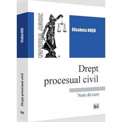 Drept procesual civil. Note de curs