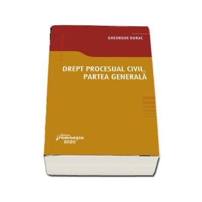 Drept procesual civil. Partea generala