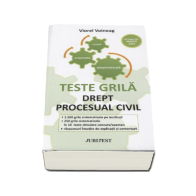 Drept procesual civil - Viorel Voineag. Teste grila pentru magistratura, avocatura si licenta, actualizat martie 2016