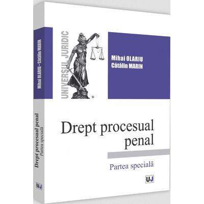Drept procesual penal . Partea speciala