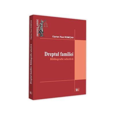 Dreptul familiei. Bibliografie selectiva