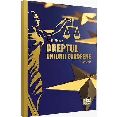 Dreptul Uniunii Europene. Teste-grila