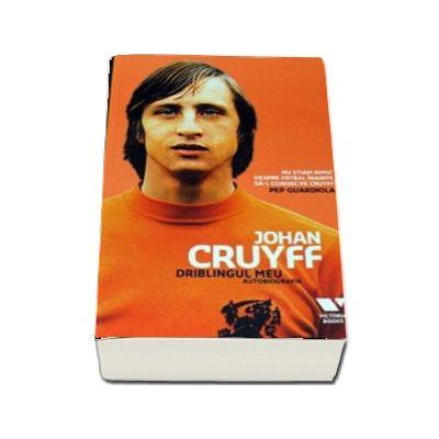 Driblingul meu - Autobiografia (Johan Cruyff)