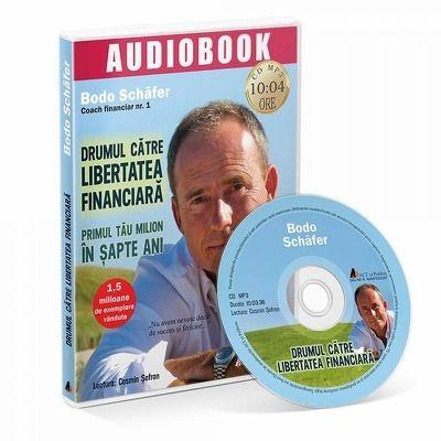 Drumul catre libertatea financiara. Audiobook