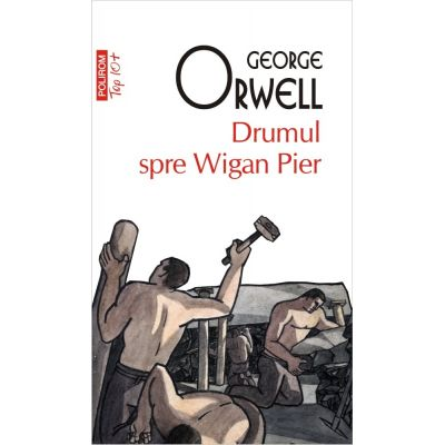 Drumul spre Wigan Pier (editie de buzunar)