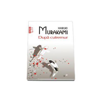 Dupa cutremur (Top 10) - Traducere din limba japoneza si note de Iuliana Oprina