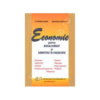 Economie pentru BACALAUREAT si ADMITERE in facultate