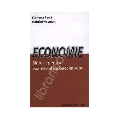 Economie. Sinteze pentru examenul de bacalaureat