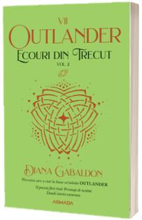 Ecouri din trecut volumul 2 (Seria Outlander, partea a VII-a)