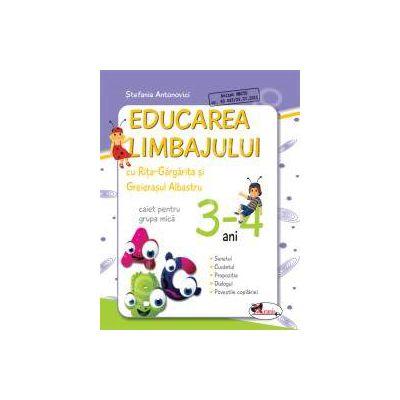 Educarea limbajului cu Rita Gargarita si Greierasul Albastru. Caiet grupa mica 3-4 ani