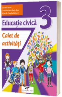 Educatie civica. Caiet de activitati. Clasa a III-a