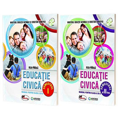 Educatie civica, manual pentru clasa a III-a, Semestrul I si Semestrul II (Olga Piriiala) -Fara CD-uri, nota editurii.