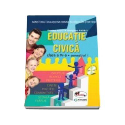 Educatie civica, manual pentru clasa a IV-a, Semestrul I si Semestrul II (Dumitra Radu, Gherghina Andrei) - Contine CD cu editia digitala