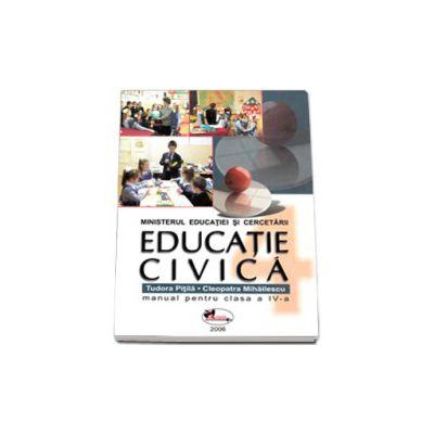 Educatie civica. Manual pentru clasa a IV-a (Tudora Pitila)