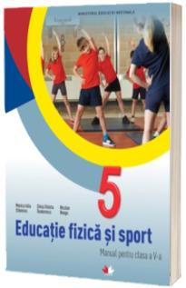 Educatie fizica si sport, manual pentru clasa a V-a - Monica Iulia Stanescu