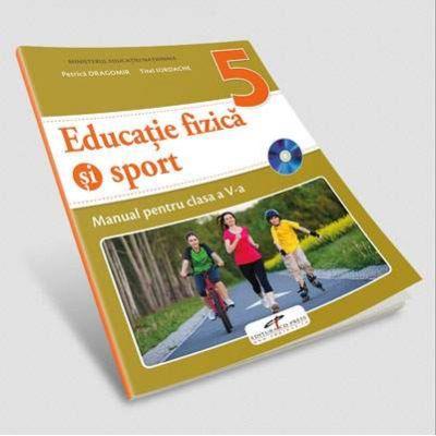 Educatie fizica si sport, manual pentru clasa a V-a - Petrica Dragomir (Contine editia digitala)