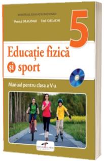 Educatie fizica si sport, manual pentru clasa a V-a - Petrica Dragomir