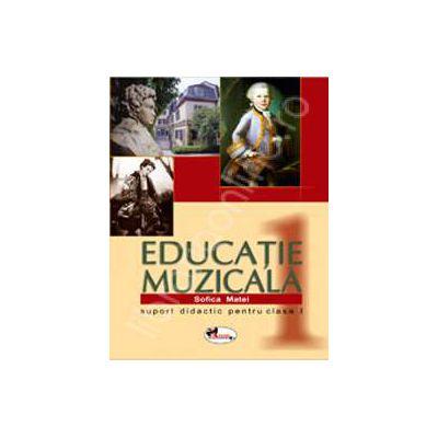 Educatie muzicala. Suport didactic pentru clasa I