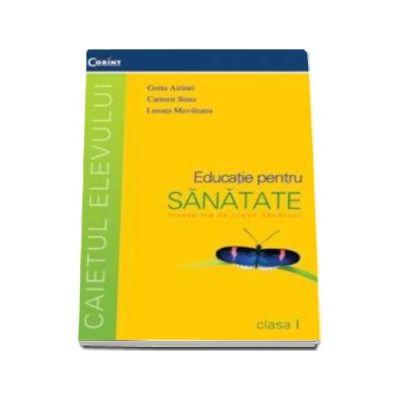 Educatie pentru sanatate, caietul elevului clasa I
