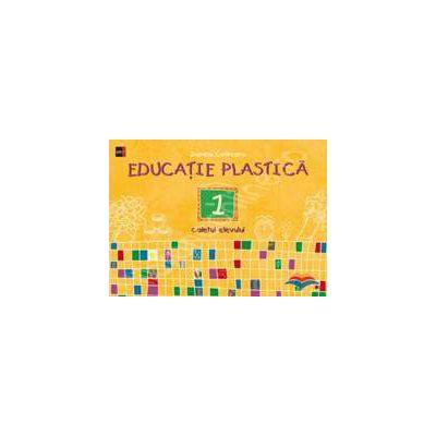 Educatie plastica clasa a I-a - Caietul elevului (Editia a II-a)