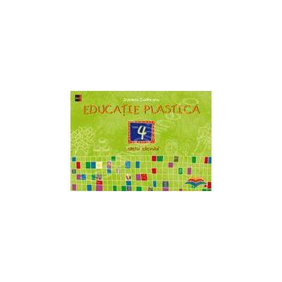 Educatie plastica clasa a IV-a - Caietul elevului (Editia a II-a)