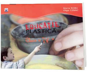 Educatie plastica. Clasa IV