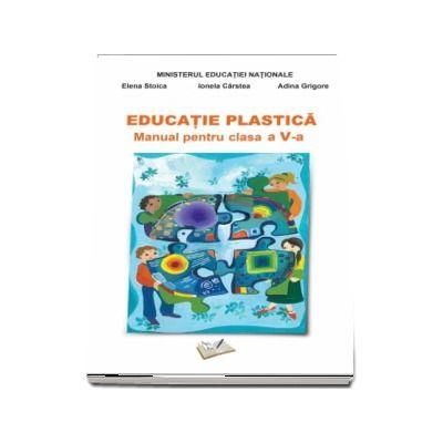 Educatie Plastica - Manual pentru clasa a V-a - Adina Grigore (Contine si editia digitala)